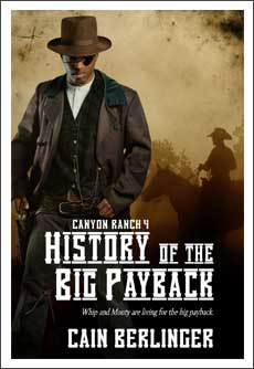 Canyon Ranch Vol. 4: History of the Big Payback