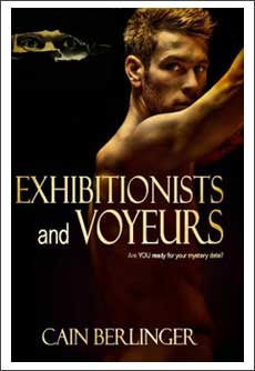 Exhibitionists & Voyeurs